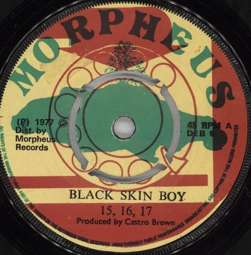 "15 16 17 Black Skin Boy 7"" vinyl single (7 inch record) UK 11C07BL723015"
