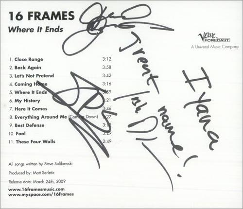 16 Frames Where It Ends - Autograph CD-R acetate US 16ACRWH512516