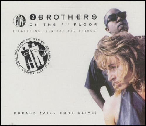 "2 Brothers On The Floor Dreams (Will Come Alive) CD single (CD5 / 5"") German 2BRC5DR434573"