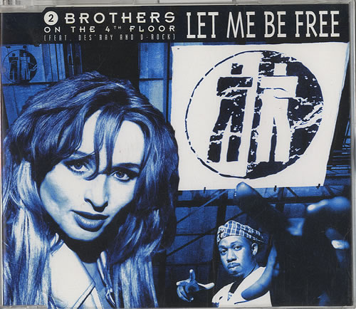 "2 Brothers On The Floor Let Me Be Free CD single (CD5 / 5"") German 2BRC5LE449324"