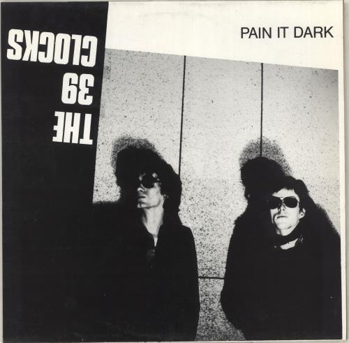 39 Clocks Pain It Dark vinyl LP album (LP record) German 39ALPPA712786