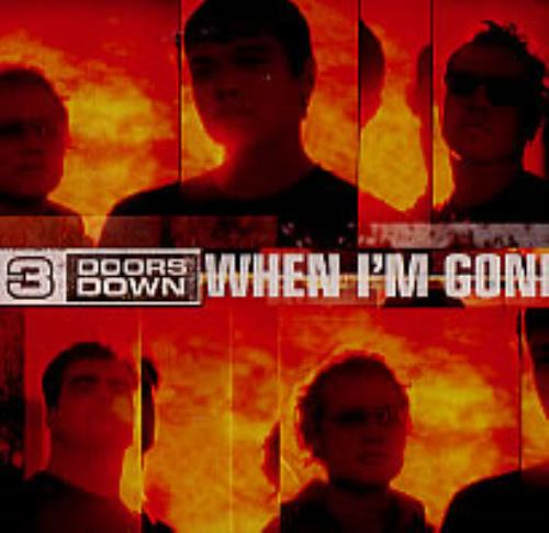 """3 Doors Down When I'm Gone CD single (CD5 / 5"""") US 3DDC5WH226175"""