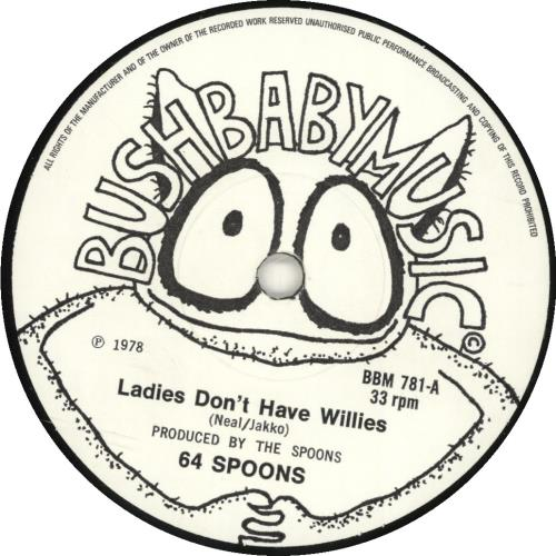 """64 Spoons Ladies Don't Have Willies 7"""" vinyl single (7 inch record) UK 64A07LA589277"""