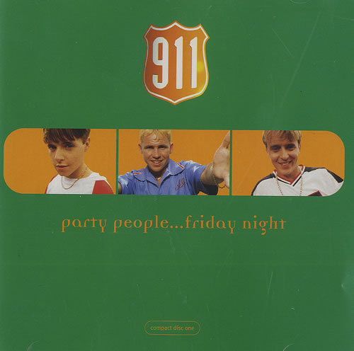 "911 Party People Friday Night CD single (CD5 / 5"") UK 911C5PA160279"