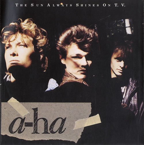 "A-Ha The Sun Always Shines On TV - p/s 7"" vinyl single (7 inch record) UK AHA07TH38404"