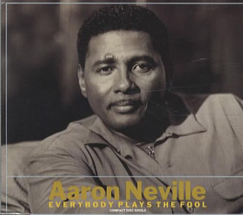 "Aaron Neville Everybody Plays The Fool CD single (CD5 / 5"") UK AARC5EV339374"