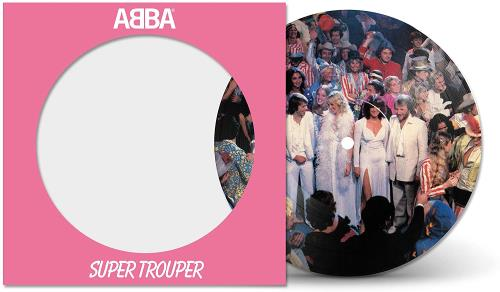 "Abba Super Trouper- Sealed 7"" vinyl picture disc 7 inch picture disc single UK ABB7PSU755546"