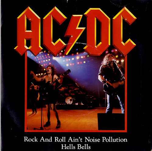 """AC/DC Rock And Roll Ain't Noise Pollution - P/S 7"""" vinyl single (7 inch record) UK ACD07RO94090"""