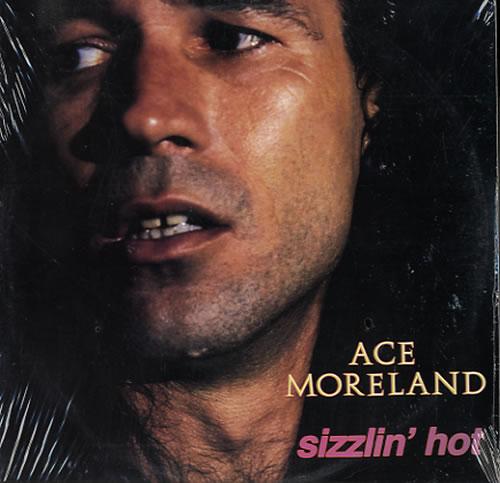 Ace Moreland Sizzlin' Hot - Sealed vinyl LP album (LP record) US AF0LPSI552144