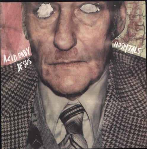 "Acid Baby Jesus Hospitals 7"" vinyl single (7 inch record) US 3DQ07HO768661"