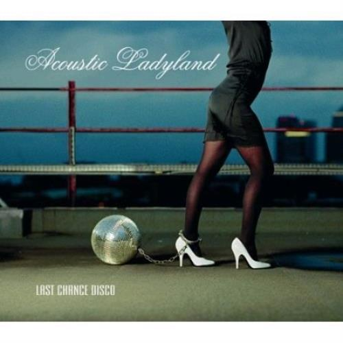 Acoustic Ladyland Last Chance Disco CD album (CDLP) UK AL_CDLA408673