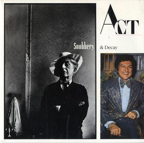 "Act (Propaganda) Snobbery & Decay 7"" vinyl single (7 inch record) UK ACT07SN13194"
