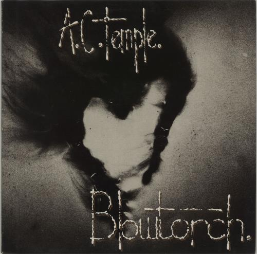 AC Temple Blowtorch vinyl LP album (LP record) UK AIBLPBL675377
