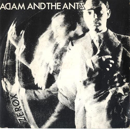 """Adam & The Ants Zerox + p/s 7"""" vinyl single (7 inch record) UK ANT07ZE191227"""
