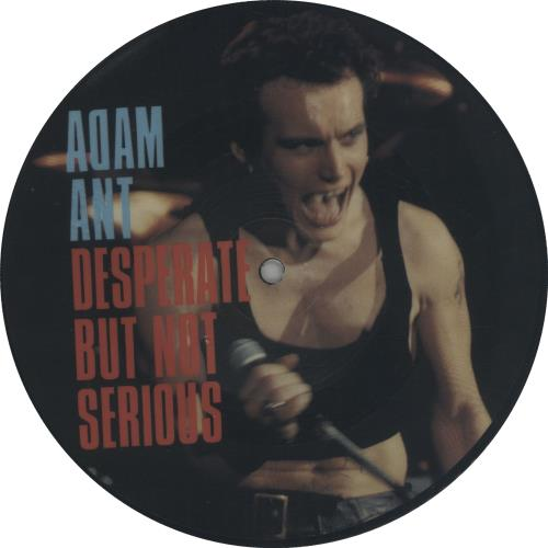 "Adam Ant Desperate But Not Serious 7"" vinyl picture disc 7 inch picture disc single UK A~A7PDE113168"