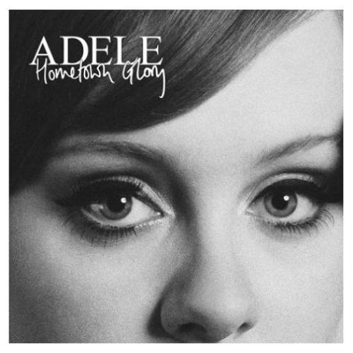 "Adele Hometown Glory 7"" vinyl single (7 inch record) UK AYX07HO439126"