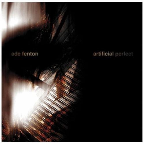Ade Fenton Artificial Perfect CD album (CDLP) UK FE5CDAR407575
