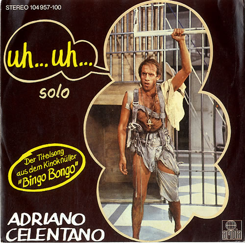 Adriano Celentano Uh Uh German 7 Vinyl Single 7 Inch