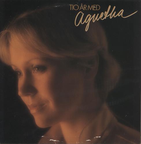 Agnetha Fältskog Tio Ar Med + Poster - VG/EX vinyl LP album (LP record) Swedish AGNLPTI741487