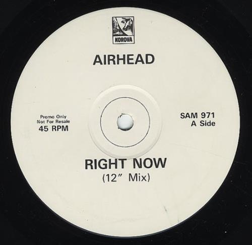 "Airhead Right Now 12"" vinyl single (12 inch record / Maxi-single) UK AHD12RI271516"