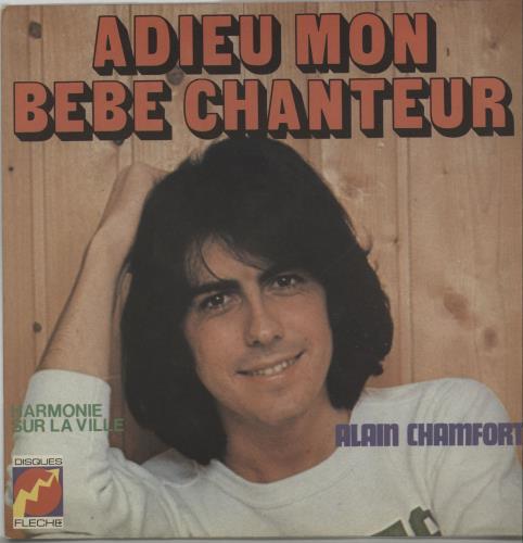 "Alain Chamfort Adieu Mon Bébé Chanteur 7"" vinyl single (7 inch record) French A/C07AD656899"