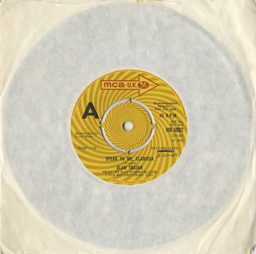 "Alan Trajan Speak To Me, Clarissa 7"" vinyl single (7 inch record) UK 7AT07SP472721"