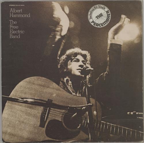 Albert Hammond The Free Electric Band - smooth sleeve with hype sticker vinyl LP album (LP record) UK ALHLPTH713342