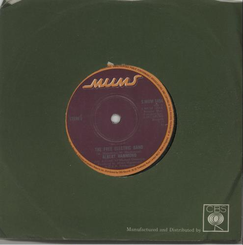 """Albert Hammond The Free Electric Band - Solid 7"""" vinyl single (7 inch record) UK ALH07TH643601"""
