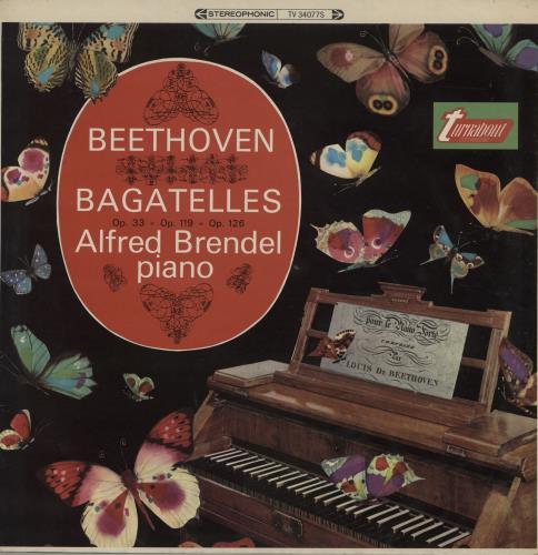 Alfred Brendel Beethoven: Bagatelles Op. 33, Op. 119 & Op. 126 vinyl LP album (LP record) UK F6GLPBE761005