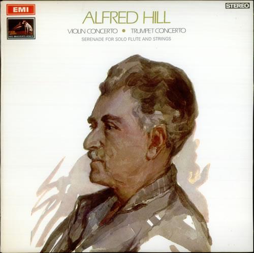 Alfred Hill Violin Concerto, Trumpet Concerto & Serenade for solo flute vinyl LP album (LP record) UK A3VLPVI539137