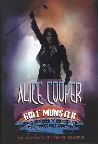 Alice Cooper Golf Monster - Autographed book UK COOBKGO693052