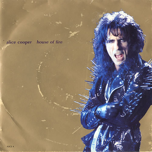 """Alice Cooper House Of Fire 7"""" vinyl single (7 inch record) UK COO07HO591677"""