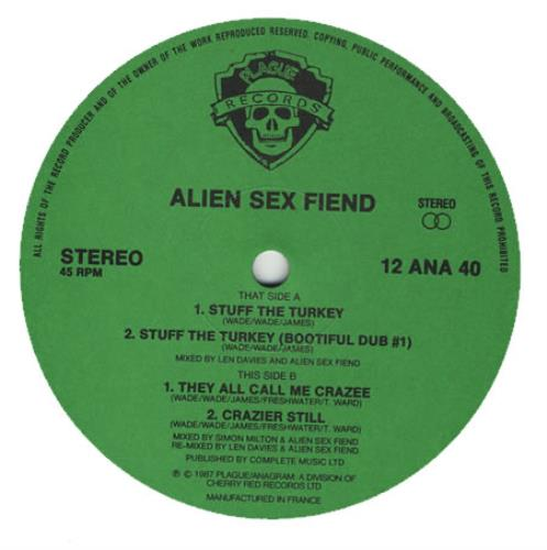 Alien sex fiend stuff the turkey
