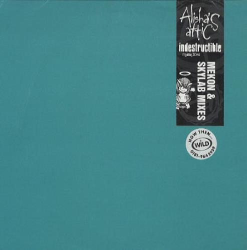 "Alisha's Attic Indestructible - Mekon & Skylab Remixes 10"" vinyl single (10"" record) UK AAT10IN82111"