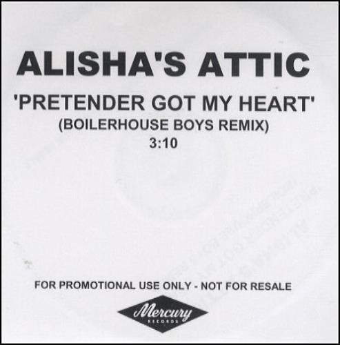 Alisha's Attic Pretender Got My Heart - Boilerhouse Boys Remix CD-R acetate UK AATCRPR189590