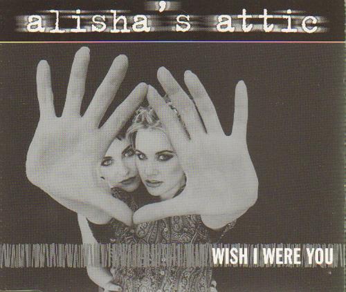 """Alisha's Attic Wish I Were You CD single (CD5 / 5"""") UK AATC5WI125320"""