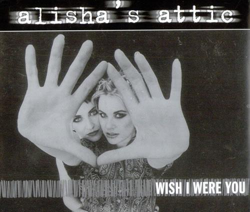 """Alisha's Attic Wish I Were You CD single (CD5 / 5"""") UK AATC5WI511461"""