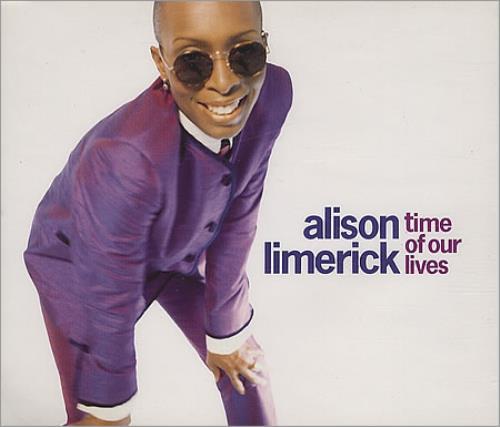 "Alison Limerick Time Of Our Lives CD single (CD5 / 5"") UK LMKC5TI167727"