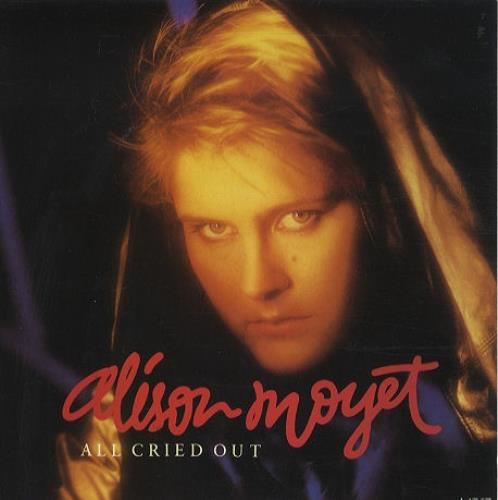 "Alison Moyet All Cried Out 7"" vinyl single (7 inch record) UK MOY07AL110076"
