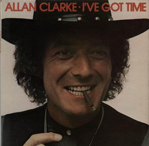 Allan Clarke I've Got Time vinyl LP album (LP record) UK ACLLPIV596741