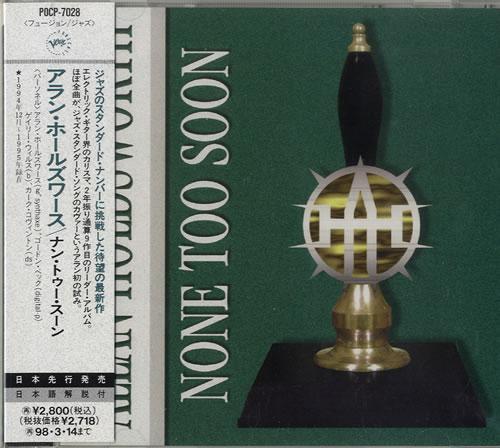 Allan Shope: Allan Holdsworth None Too Soon Japanese CD Album (CDLP