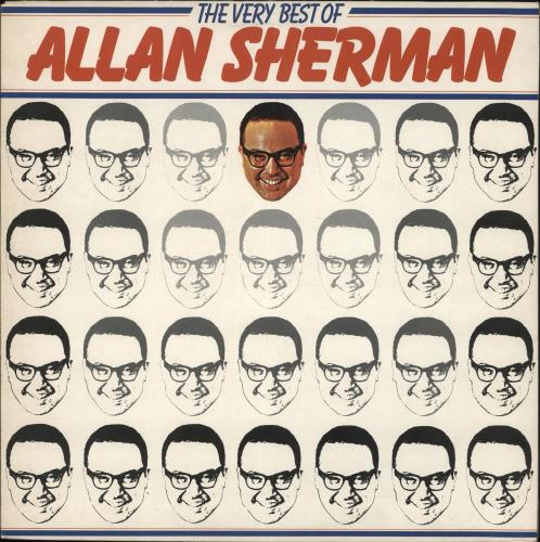 Allan Sherman The Very Best Of Allan Sherman vinyl LP album (LP record) UK AJ7LPTH707390
