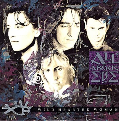 """All About Eve Wild Hearted Woman 7"""" vinyl single (7 inch record) UK AAE07WI43539"""