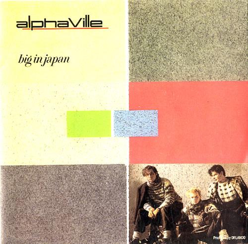 """Alphaville Big In Japan 7"""" vinyl single (7 inch record) UK ALP07BI114847"""