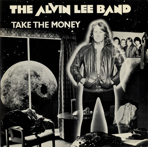 "Alvin Lee Take The Money 7"" vinyl single (7 inch record) UK LEE07TA551536"