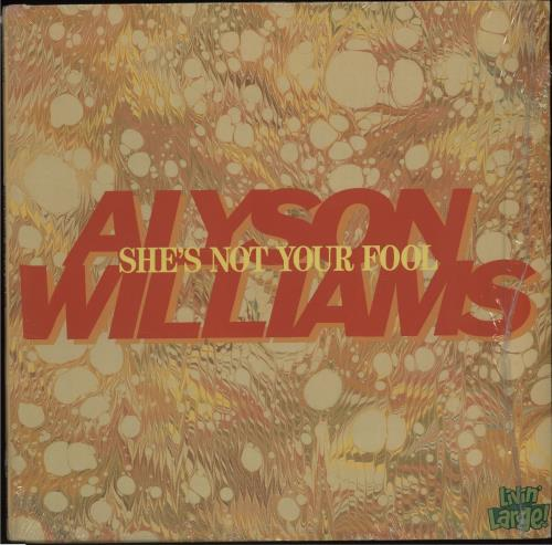 "Alyson Williams She's Not Your Fool 12"" vinyl single (12 inch record / Maxi-single) US AYW12SH671525"