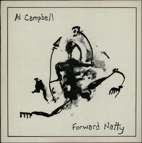 Al Campbell Forward Natty vinyl LP album (LP record) UK FXWLPFO606331