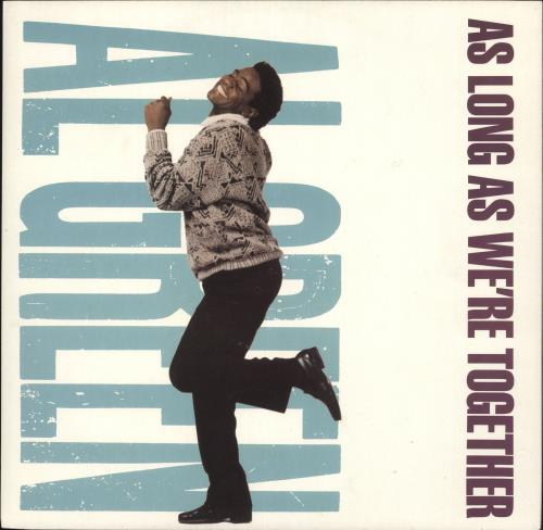 "Al Green As Long As We're Together 12"" vinyl single (12 inch record / Maxi-single) UK AEE12AS725102"
