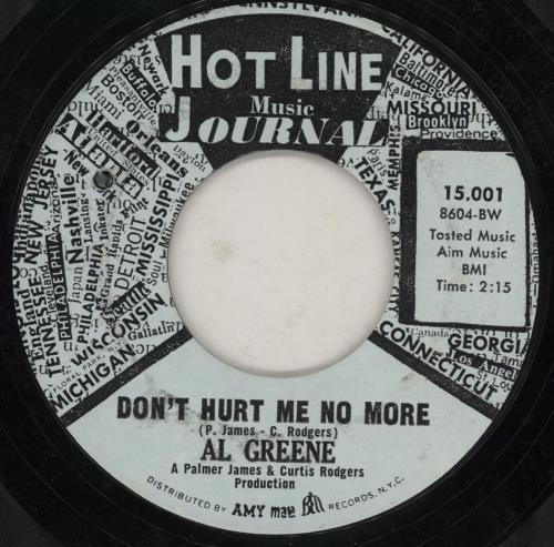 "Al Green Don't Hurt Me No More 7"" vinyl single (7 inch record) US AEE07DO760852"