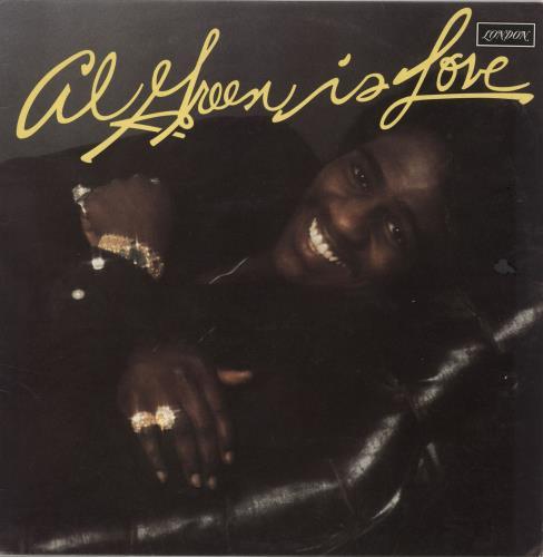 Al Green Is Love vinyl LP album (LP record) UK AEELPIS741276